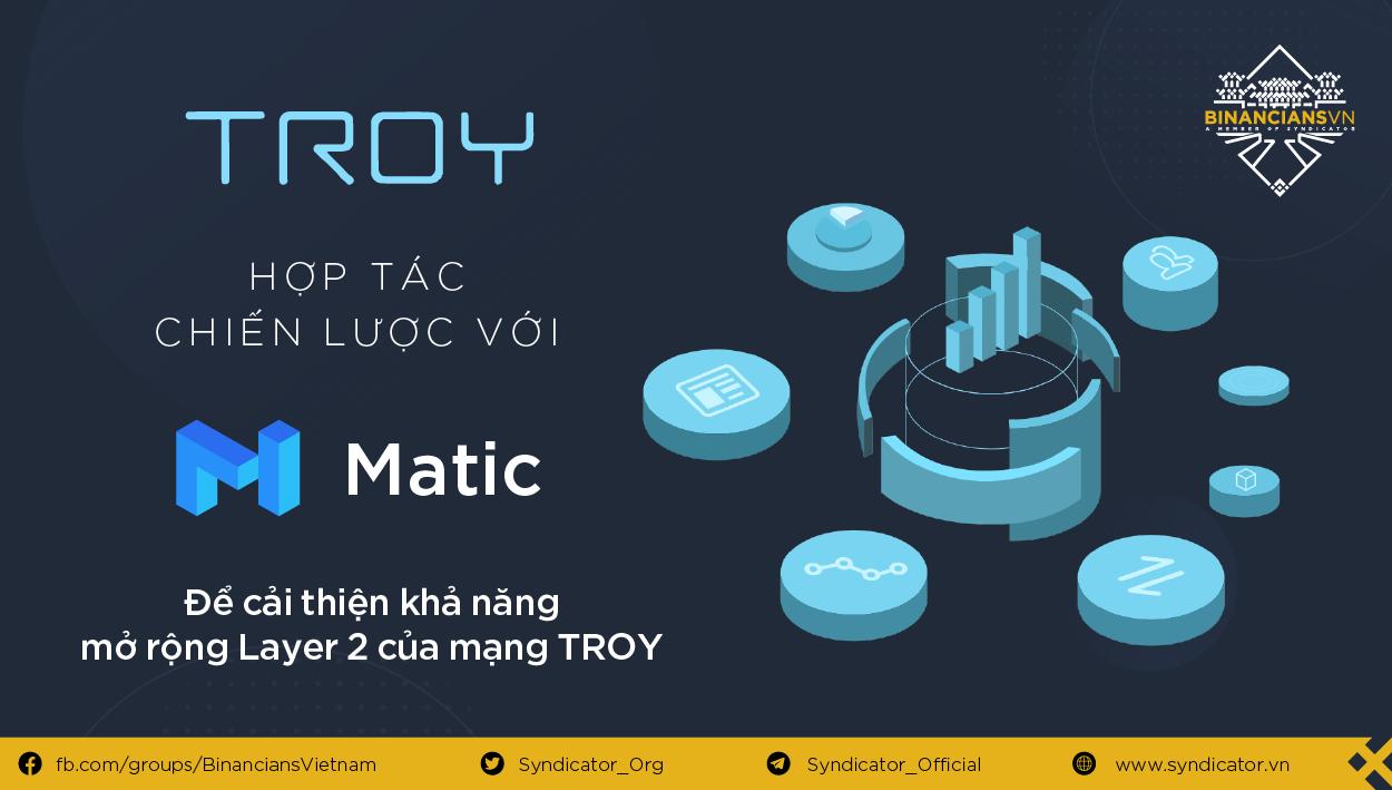 TROY hợp tác với Matic cải thiện khả năng mở rộng layer-2 của Troy Network
