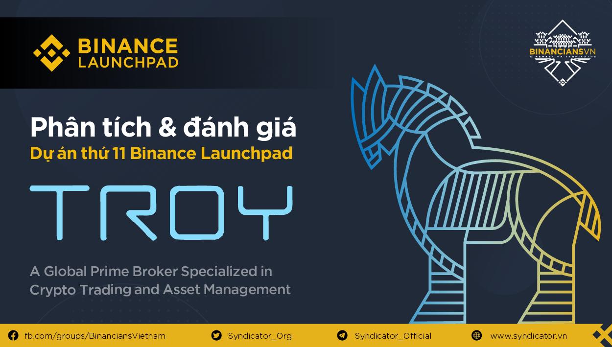 Phân tích TROY: Binance Launchpad 11