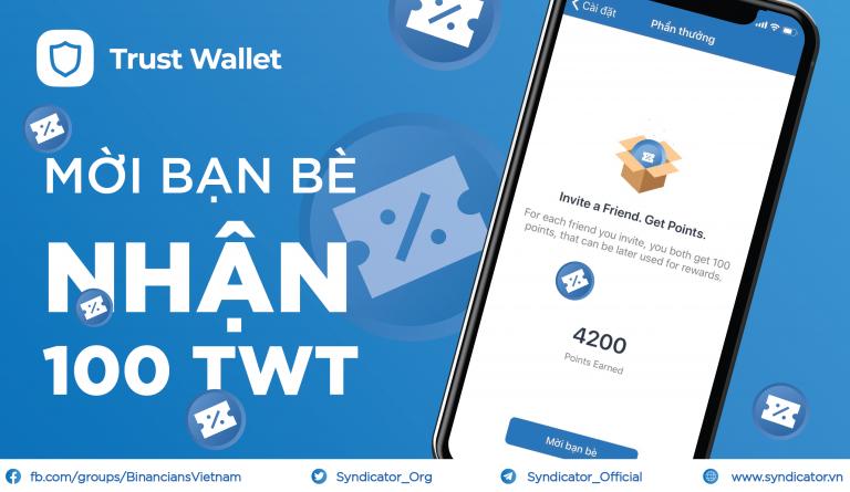Giới thiệu bạn bè và nhận Trust Wallet Token (TWT) | Syndicator