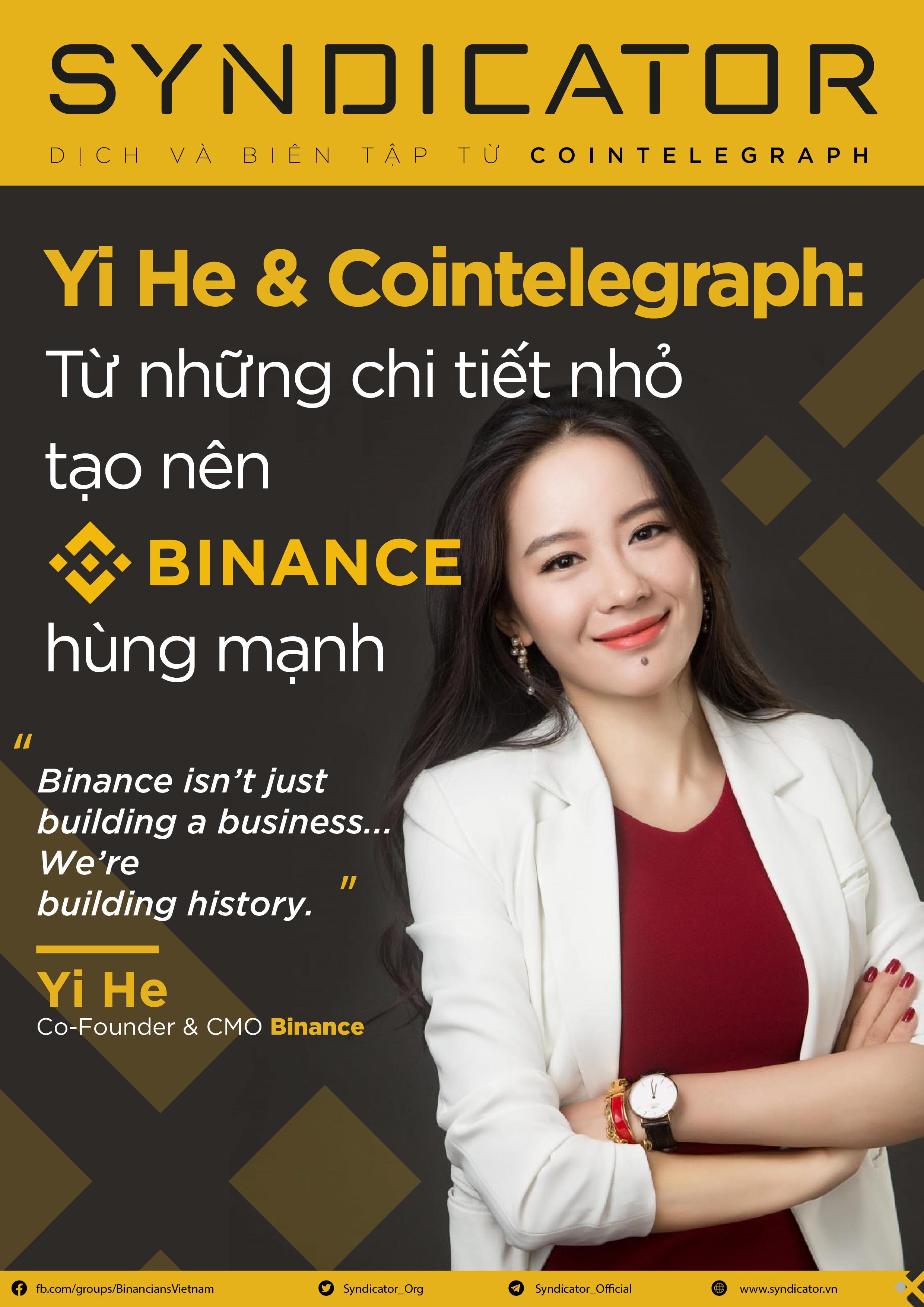 Yi He & Cointelegraph: Từ những chi tiết nhỏ tạo nên Binance hùng mạnh
