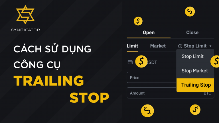 Cách sử dụng công cụ Trailing Stop trên Binance Futures | Syndicator