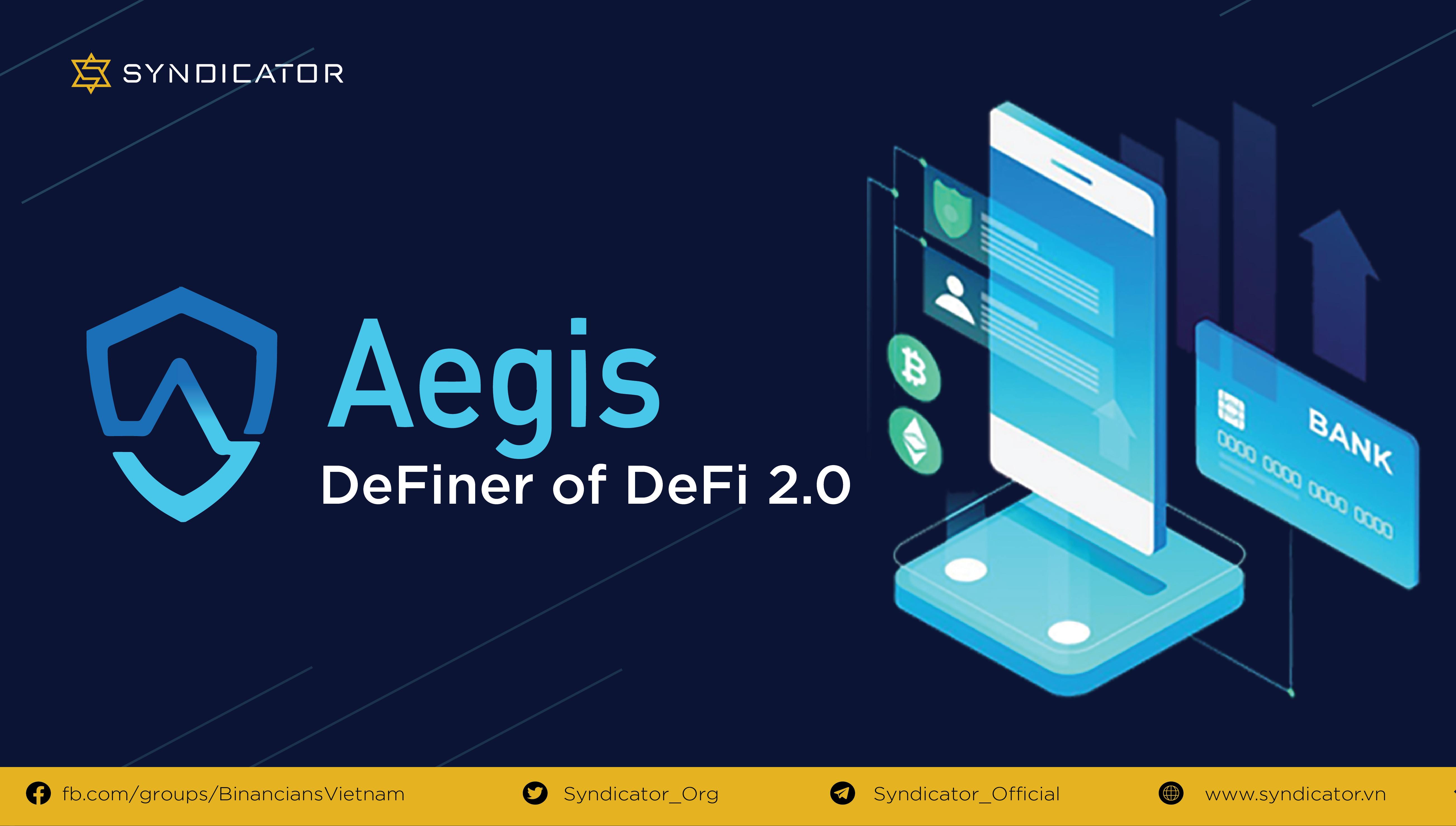 Aegis token, cuộc cách mạng mới cho nền tảng Defi? | Syndicator