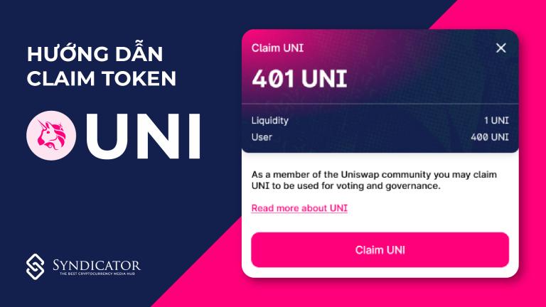 Hướng dẫn claim token UNI | Syndicator