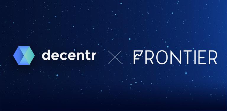 Decentr và Frontier công bố trở thành đối tác chiến lược | Syndicator