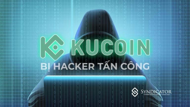 Sàn giao dịch Kucoin bị hacker tấn công, 150 triệu đô tiền mã hoá đã bị chuyển đi | Syndicator