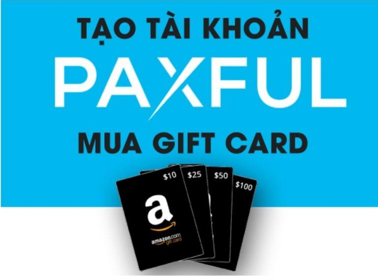 Hướng dẫn tạo tài khoản Paxful để mua Gift Card và Bitcoin | Syndicator