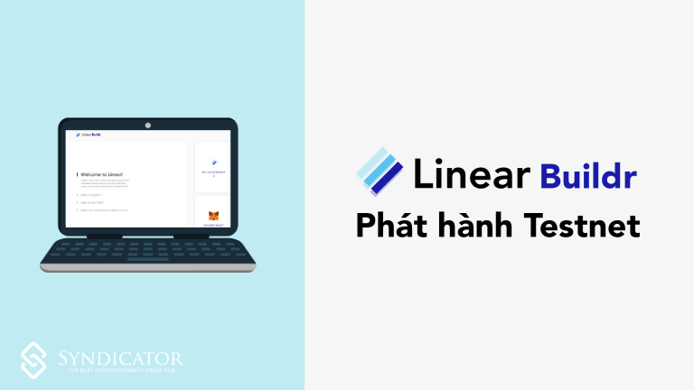 Linear tung ra bản Testnet cho Buildr - Syndicator