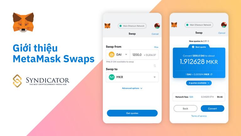 Giới thiệu MetaMask Swaps - Syndicator