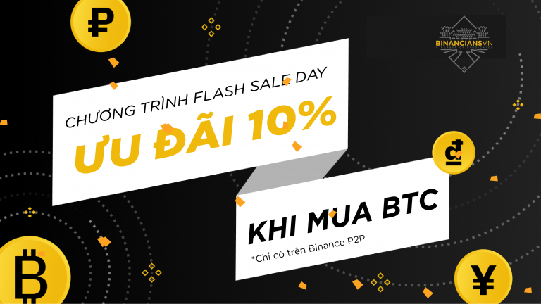 "Binance P2P ""Flash Sale Day"" - Ưu đãi 10% khi mua BTC- syndicator"