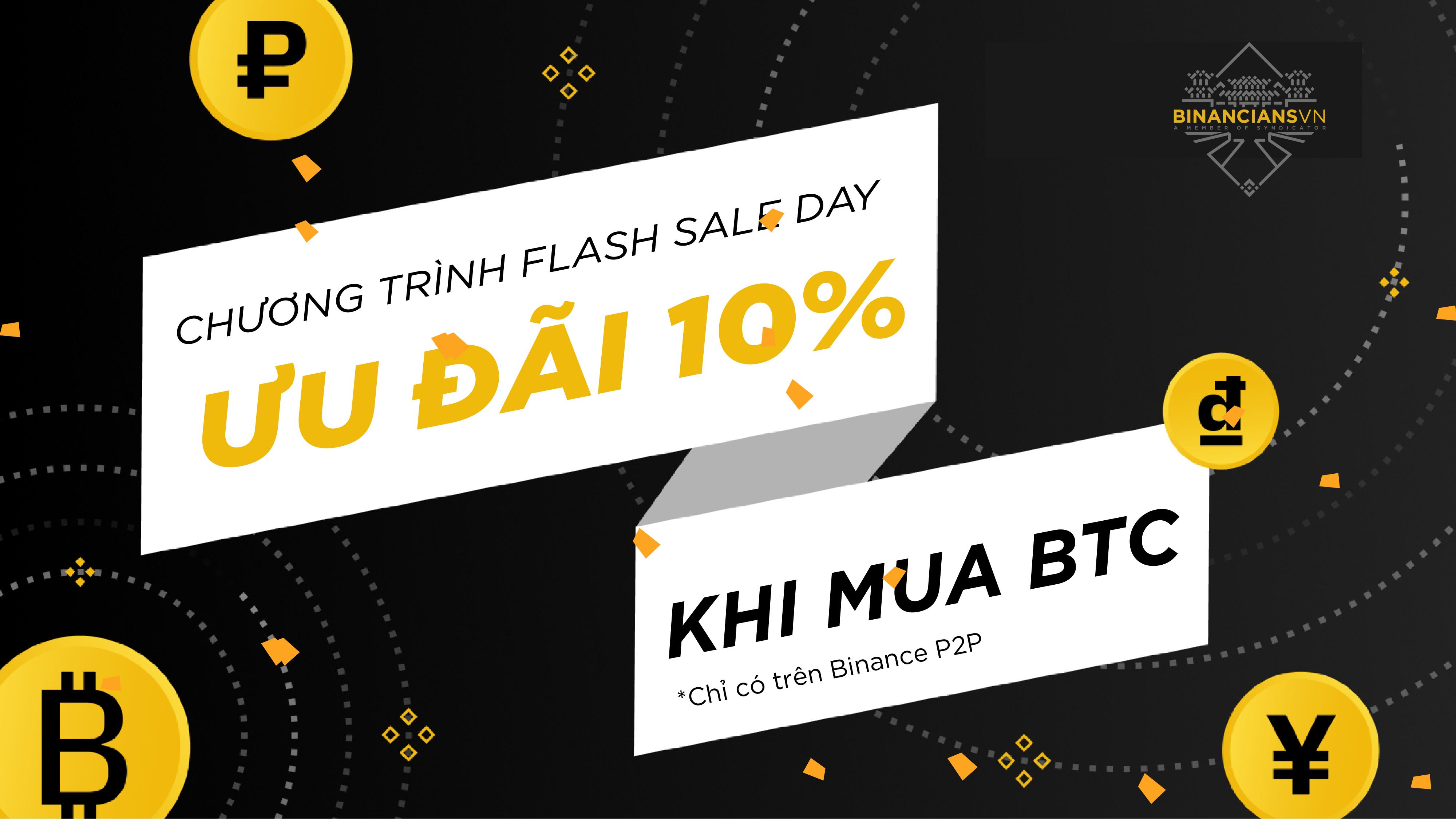 """Binance P2P """"Flash Sale Day"""" - Ưu đãi 10% khi mua BTC- syndicator"""