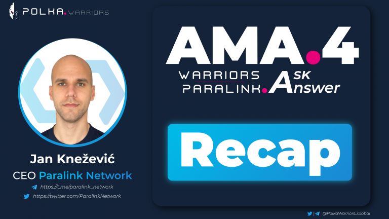 AMA#4 Recap || PolkaWarriors x Paralink Network - AMA series