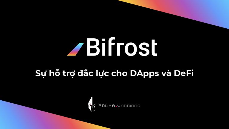 BiFrost: Sự hỗ trợ đắc lực cho DApps và DeFi - Syndicator