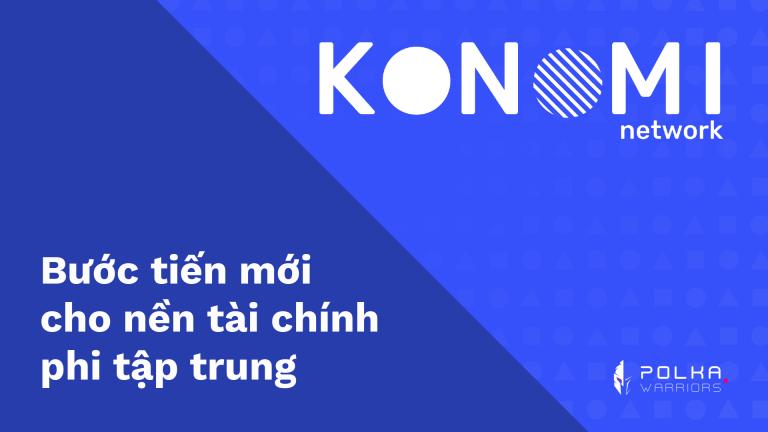 Konomi Network: Bước tiến mới cho nền tài chính phi tập trung - SYNDICATOR
