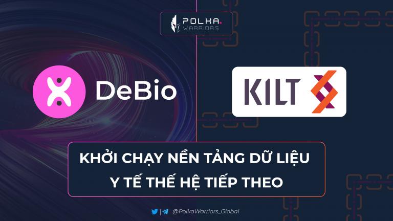 DeBio hợp tác với KILT Protocol, khởi chạy nền tảng dữ liệu y tế thế hệ tiếp theo - syndicator - Polkawarriors
